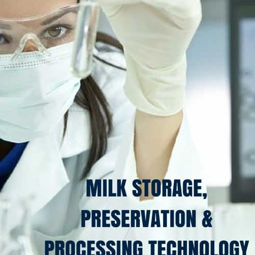 Milk Storage Preservation and Processing Technology Masters